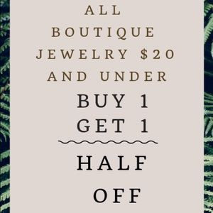 Boutique Jewelry $20 & Under BOGO Half Price